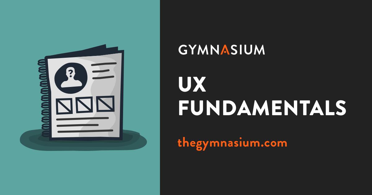 Ux Fundamentals Gymnasium